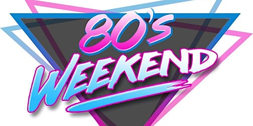 80s WEEKEND with ELECTRIC 80S
