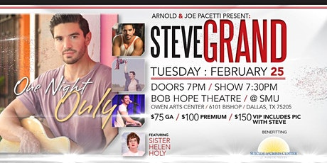 Steve Grand ONE NIGHT ONLY at SMU in Dallas benefiting Suicide & Crisis Center of N TX tickets