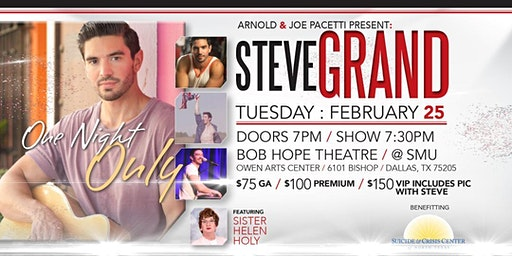 Steve Grand ONE NIGHT ONLY at SMU in Dallas benefiting Suicide & Crisis Center of N TX