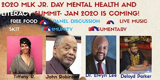 POSTPONED UNTIL SUMMER - 2020 MLK JR MENTAL HEALTH AND LITERACY SUMMIT