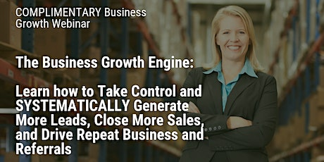 FREE WEBINAR: How to SYSTEMATICALLY Grow YOUR Business tickets