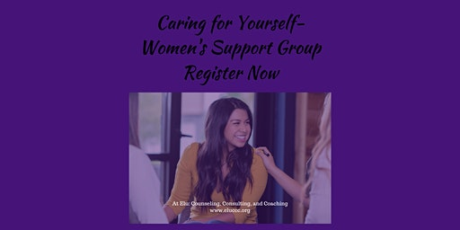 Support Group for Women – Caring for Yourself