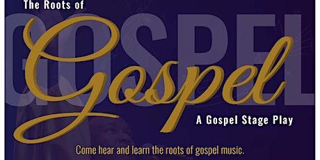 The Roots of Gospel tickets