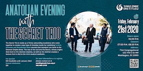 Anatolian Evening With The Secret Trio tickets