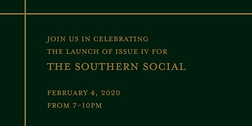 The Southern Social Issue 4 Magazine Launch Party