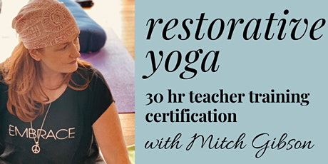 Online Restorative Yoga Teacher Training tickets