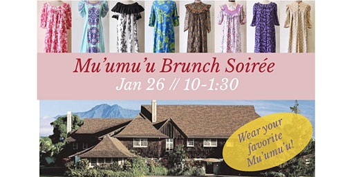 Mu'umu'u Brunch Soiree at Historic Kilohana to celebrate Mu'umu'u Month!