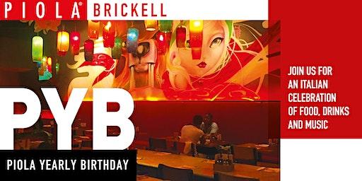 Piola Brickell Yearly Birthday