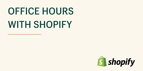 Shopify Office Hours billets
