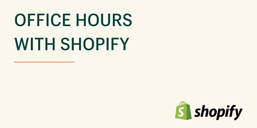 Shopify Office Hours