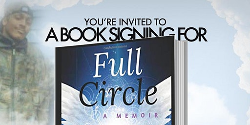 "Full Circle ""A Life Taken so a Life could Live"" Book Signing"