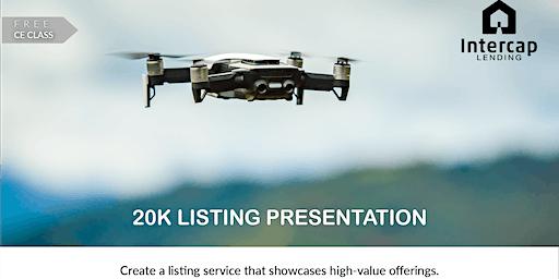 $20k Listing Presentation