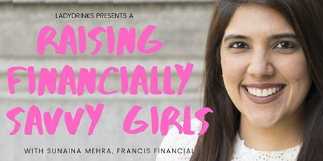 "LADYDRINKS AND THE CO-CO PRESENT ""RAISING FINANCIALLY SAVVY GIRLS"" tickets"