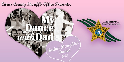 """Citrus County Sheriff's Office presents """"My Dance with Dad"""""""