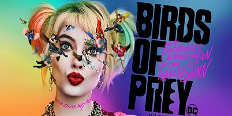 Birds of Prey (and the Fantabulous Emancipation of One  Harley Quinn) tickets