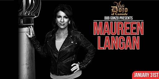 Bob Gonzo presents Comedy Night with Maureen Langan