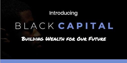 Black Capital Launch - Sacramento