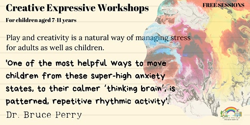 Creative Expressive Workshops for Ages 7 -11 Years