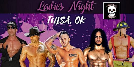 Live Male Revue Show | Ladies Night: Tulsa, OK at Crystal Skull Bar