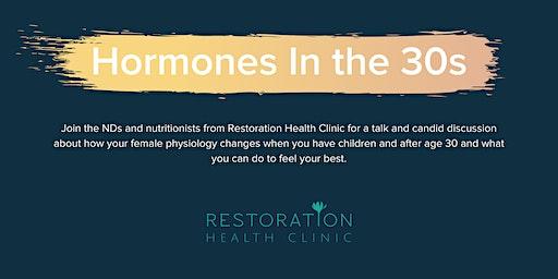 Hormones In The 30s