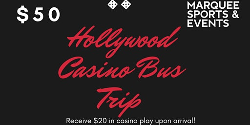Hollywood Casino Bus Trip
