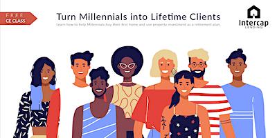 Turn Millennials Lifetime Clients – CE 2 Credits