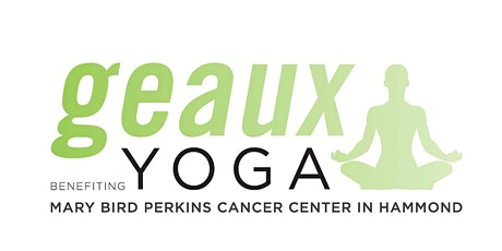 Geaux Yoga Hammond 2020 tickets