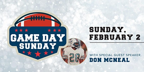 Game Day Sunday with former Super Bowl Athlete Don McNeal tickets