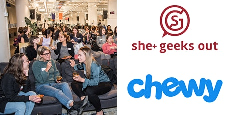 She+ Geeks Out Power Up Panel: Creating Your Voice at Work sponsored by Chewy - SOLD OUT tickets