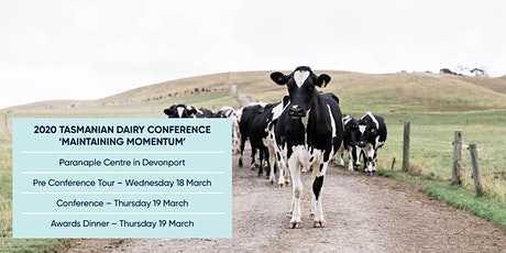 2020 Tasmanian Dairy Conference, Awards Dinner & Tour tickets