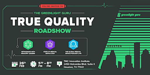 The True Quality Roadshow - Houston