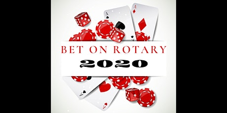 Bet on Rotary 2020 tickets