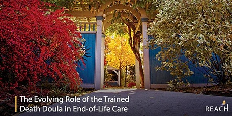The Evolving Role of the Trained Doula in End-of-Life Care tickets