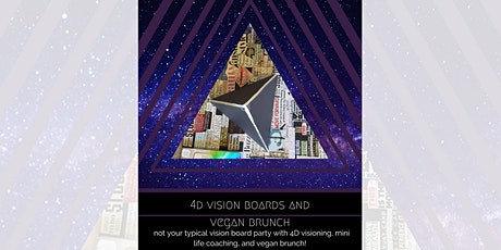 4D Vision Board Workshop & Vegan Brunch Catered by Giving Tree tickets