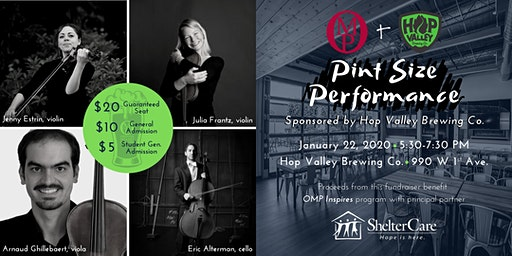OMP Presents Pint Size Performance sponsored by Hop Valley Brewing Co.