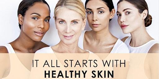 Skin Wellness Workshop at 12-1:30pm, 3-4:15pm & 6:30-7:45pm