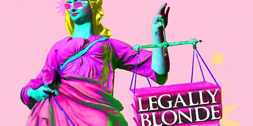 Legally Blonde the Musical: A Mainstage Production