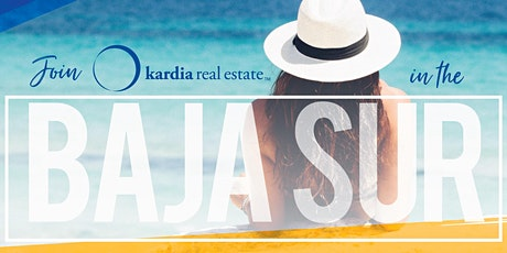 Kardia Real Estate in the Baja Sur tickets