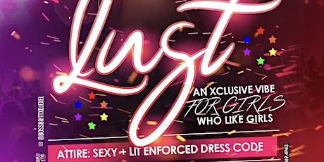 Lust : #1 All Girl Party in ATL tickets