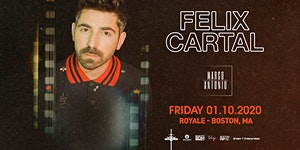Felix Cartal | 1.10.20 | 10:00 PM | 21+