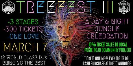 TREEFEST 3 tickets