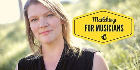 Mailchimp for Musicians tickets