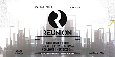 Reunion - Friday 24th January 2020 tickets