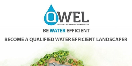 Qualified Water Efficient Landscaper - Professional Certification Training tickets