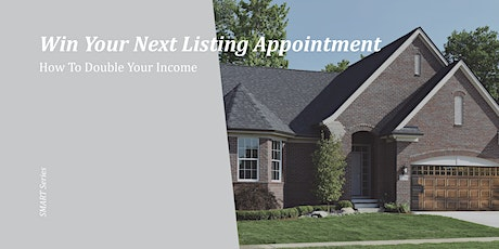 Win Your Next Listing Appointment tickets