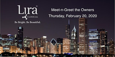 Chicago Meet-n-Greet Lira Clinical's Owners