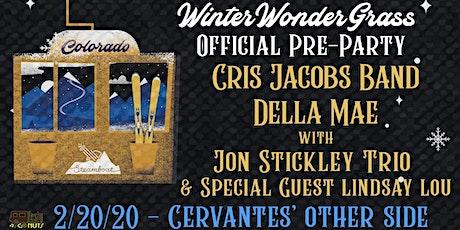 Cris Jacobs Band & Della Mae w/ Jon Stickley Trio + Lindsay Lou - WWG Party tickets