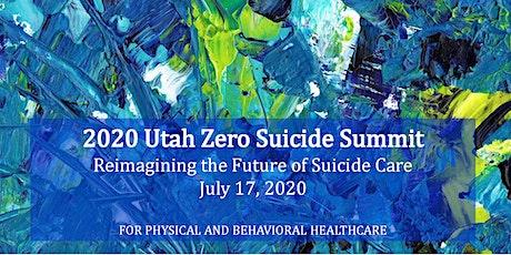 2020 Utah Zero Suicide Summit tickets