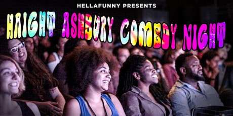 Haight Ashbury Comedy Night: A San Francisco Stand Up Comedy Show tickets