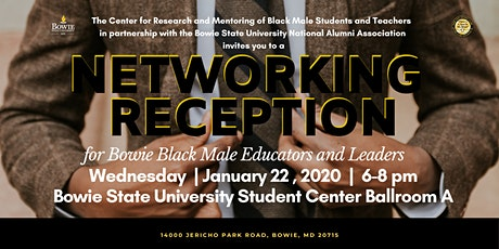 Networking Reception: Bowie State University Black Male Educators+Leaders  tickets